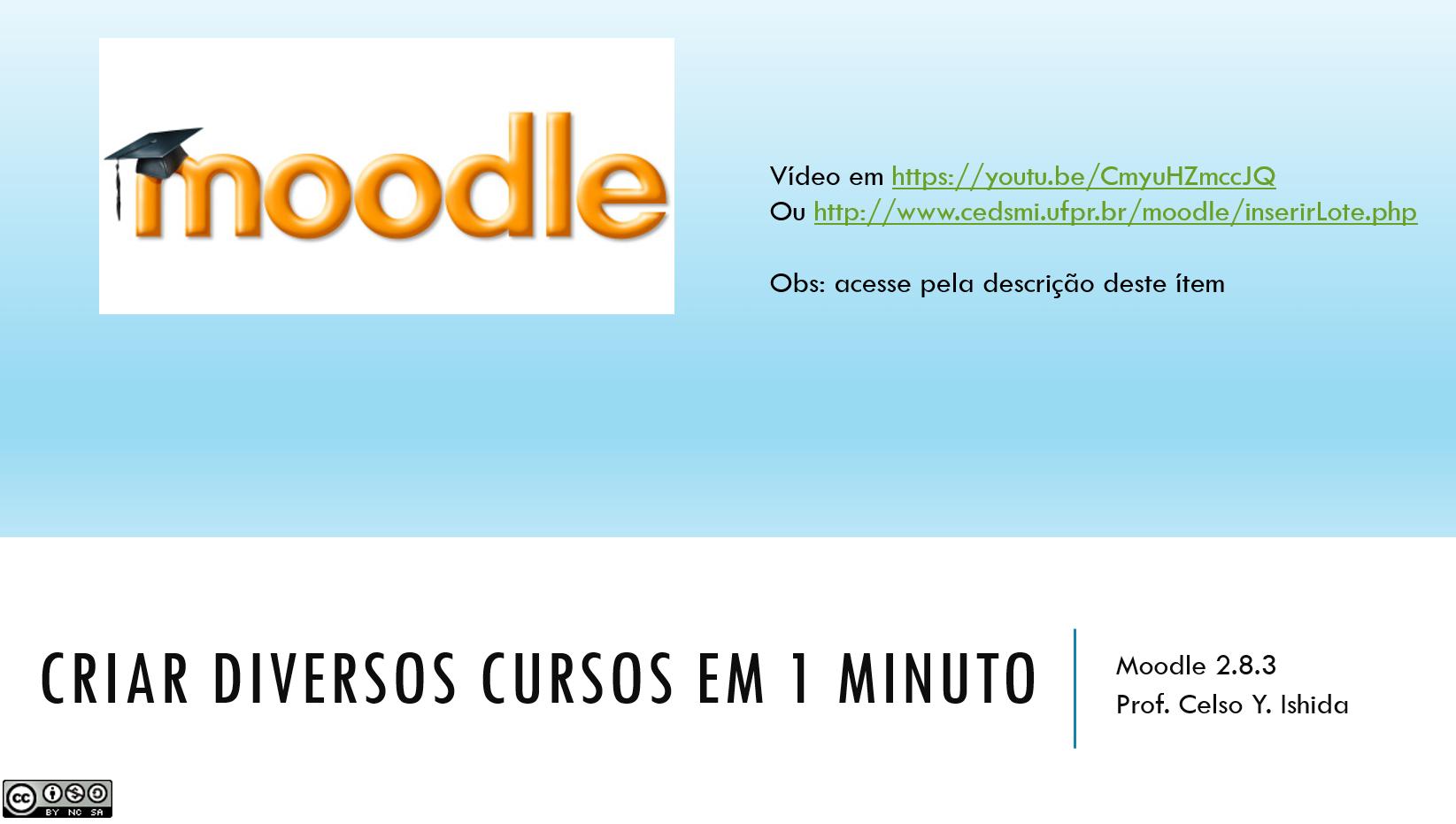 Criar diversos cursos no Moodle 2 8 num único passo